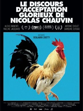 Le Discours d'acceptation glorieux de Nicolas Chauvin