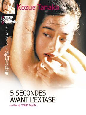 Cinq secondes avant l'extase