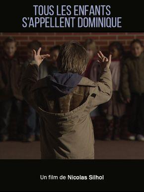 Tous les enfants s'appellent Dominique