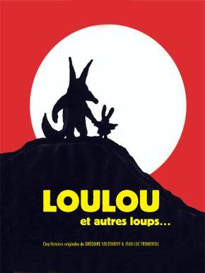 Loulou et autres loups