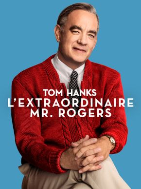 L'Extraordinaire Mr. Rogers