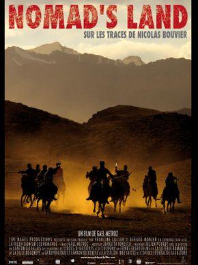 Nomad's Land - sur les traces de Nicolas Bouvier