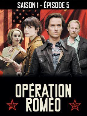 Opération Roméo - Saison 1 - Épisode 5