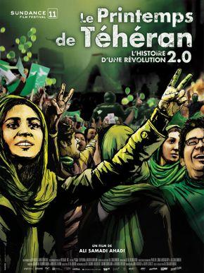 Le Printemps de Téhéran, l'histoire d'une révolution 2.0