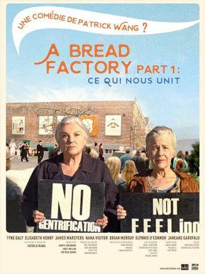 A Bread Factory, Part 1 : ce qui nous unit