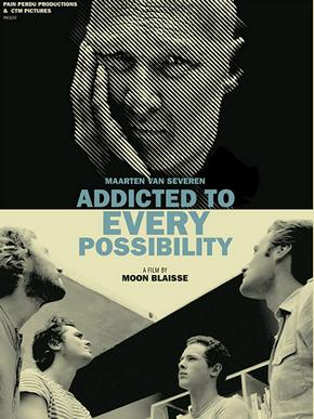 Maarten Van Severen: Addicted to Every Possibility