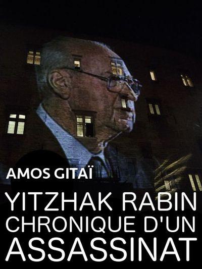 Yitzhak Rabin : Chronique d'un assassinat