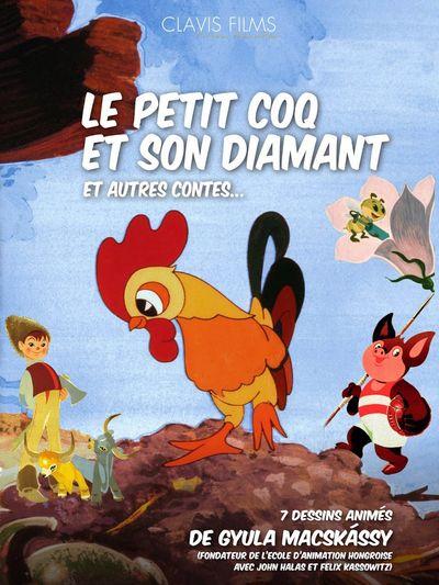 Le petit coq et son diamant et autres contes