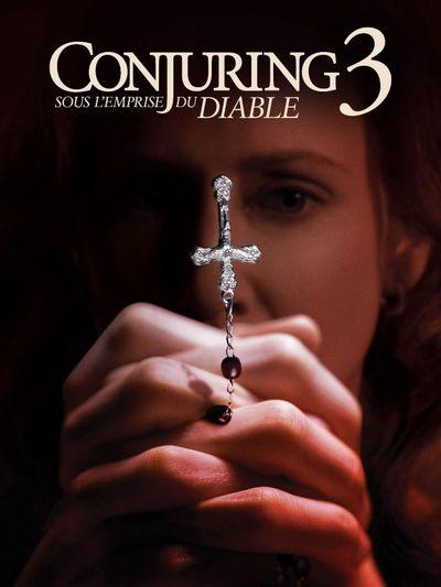 Conjuring 3 : sous l'emprise du Diable
