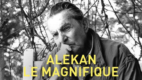 Alekan, le magnifique