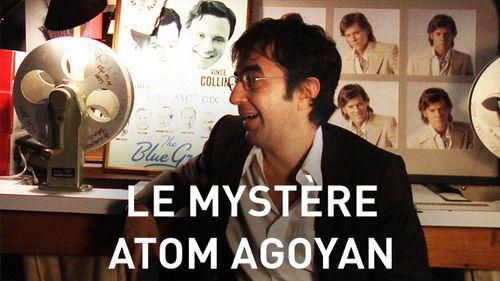 Le Mystère Atom Egoyan