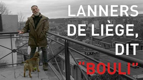 """Lanners de Liège, dit """"Bouli"""""""