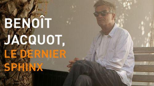 Benoît Jacquot, le dernier sphinx