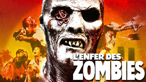 L'Enfer des zombies