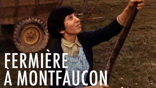 Fermière à Montfaucon